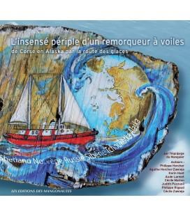 Livre : L'insensé périple d'un remorqueur à voiles