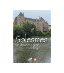 Solesmes - Un dimanche matin à l'abbaye