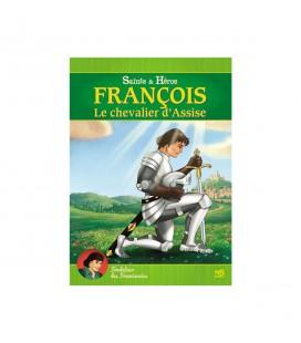 François - Le chevalier d'Assise