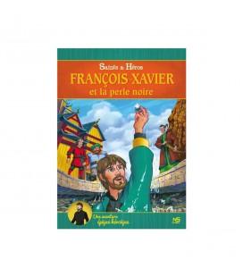 François Xavier et la Perle Noire