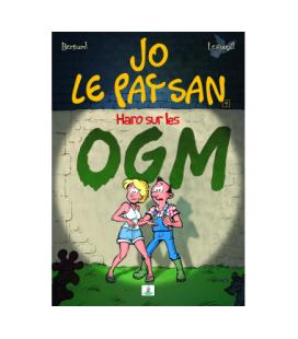 Jo le Paysan 4 - Haro sur les OGM (BD)