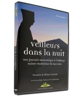 DVD - Veilleurs dans la nuit - une journée monastique à l'abbaye sainte-madeleine du Barroux