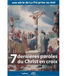 Les 7 dernières paroles du Christ en croix.