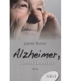 Alzheimer, l'invité imprévu