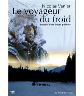 Le Voyageur du froid, l'histoire d'une épopée grandiose