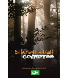 Si la forêt m'était comptée (DVD)