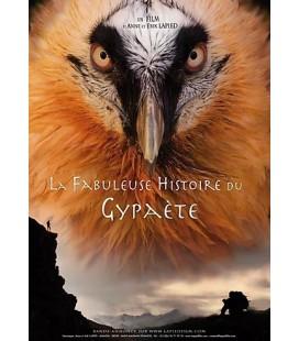La fabuleuse histoire du Gypaète