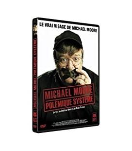Michael Moore - Polémique système