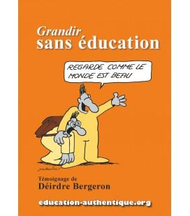 Grandir sans éducation