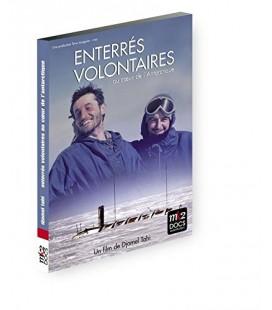 Enterrés volontaires au Coeur de l'antarctique