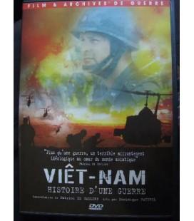 Viêt-nam Histoire d'une Guerre