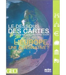 Le Dessous des cartes : L'Europe, une alternative ?