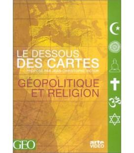 Le Dessous des cartes - Géopolitique et Religion