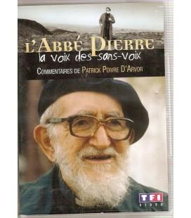 L'Abbé Pierre La voix des sans-voix